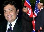 Rishi Kapoor Donald Trump Kim Jong Un