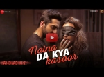 Andhadhun Song Naina Da Kya Kasoor Proves Love Is Blind