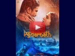 Kedarnath Trailer Starring Sushant Singh Rajput And Sara Ali Khan