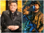 Uri The Surgical Strike Is The Best Movie Ever Made In India Says An Excited Rishi Kapoor
