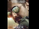 Article 15 First Look Poster: Ayushmann Khurrana Looks Intense As A Cop!