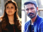 Is This The Reason Behind Nayanthara-Dhanush Rift? Shocking Deets Inside
