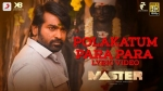 Polakatum Para Para: The Much Awaited Vijay Sethupathi Song From Master Is Here!