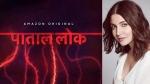 Paatal Lok: Complaint Filed Against Anushka Sharma's Series For Alleged Usage Of Racial Slur