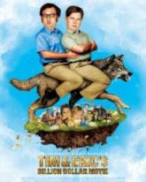 Tim and Erics Billion Dollar Movie