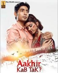 Aakhir Kab Tak