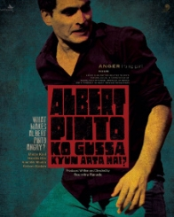 Albert Pinto Ko Gussa Kyun Aata Hai