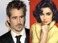 Elizabeth Taylor and Colin Farrell