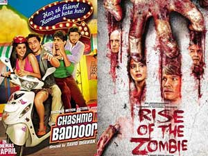 Chashme Baddoor and Rise Of The Zombie