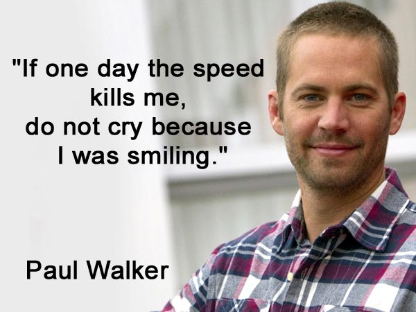 Best Quotes Of Paul Walker Birthday Special Filmibeat