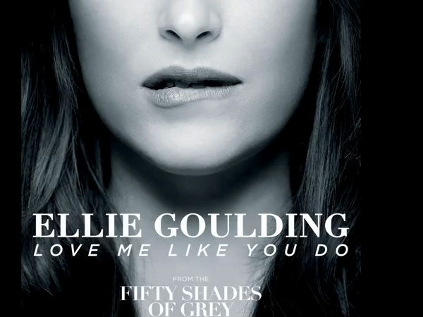 Listen: Ellie Goulding's Love Me Like You Do From Fifty Shades...