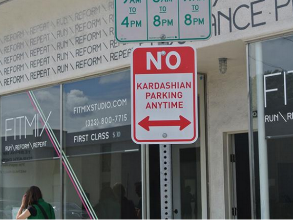 'No Kardashian Parking' Signs Surface In Hollywood