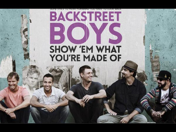 Backstreet Boys: Show'Em What You're Made Of: May 13