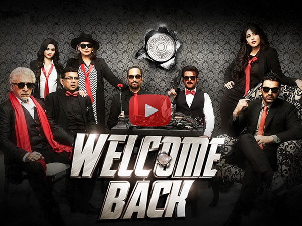 Watch Welcome Back Trailer: Nana Patekar-Anil Kapoor-John Abraham Back With A Bang