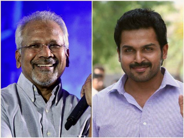 Mani Ratnam's Next With Karthi And Dulquer Postponed, Might Be A Bilingual!
