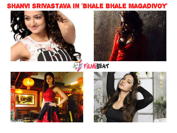 Shanvi Srivastava To Play Lead Role In Kannada Remake Of Bhale Bhale Magadivoy