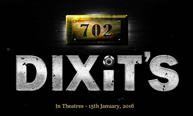 Presenting the Trailer of the upcoming Suspense – Thriller 702 Dixit's!
