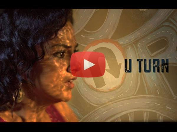 Watch The Official Trailer Of U Turn