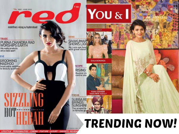 HOT & HAPPENING! Hebah Patel Adorns The Covers Of Red And You & I Magazines