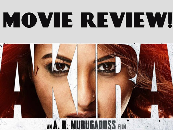 Akira Movie Review No More Damsel In Distress This Time Sonakshi – Movie Review