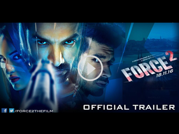 Force 2 Trailer Is Intense, Intriguing & Filled With Edge Of The Seat Thriller!