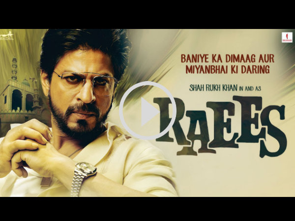 Raees Trailer! Shahrukh Khan & Mahira Khan's Film Might End Up Being A Blockbuster Hit!