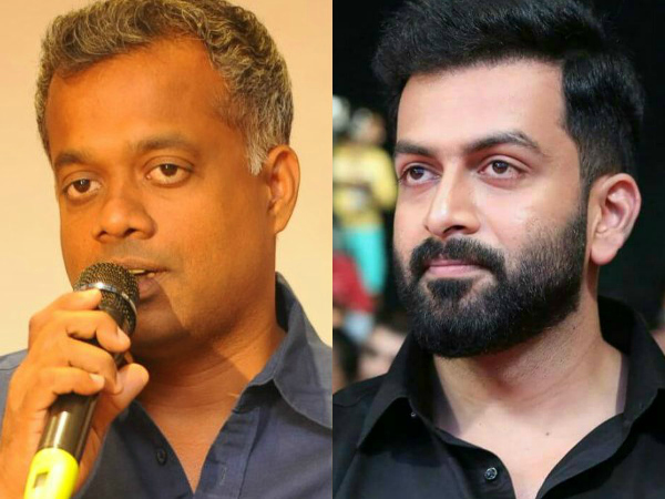 Prithviraj-Gautham Menon Project Delayed?