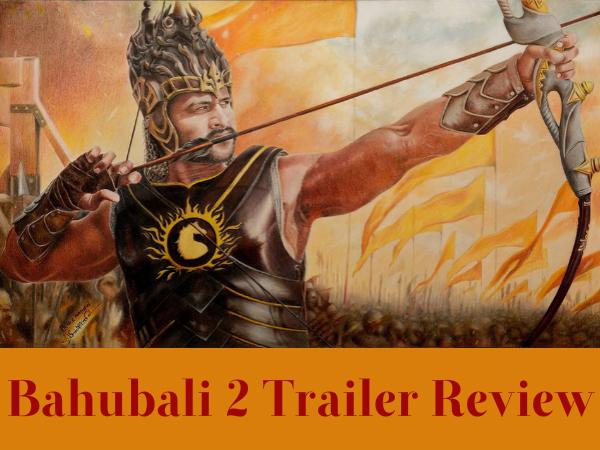 Bahubali 2 The Conclusion Trailer Review: Prabhas-Rana Daggubati Face-off Will Give You Goosebumps!