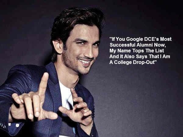 Sushant Singh Rajput: Everybody Laughed At Me When I Dropped Out Of College To Become An Actor!