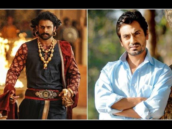 Prabhas' Act In Baahubali 2 Was Fantastic: Nawazuddin Siddiqui