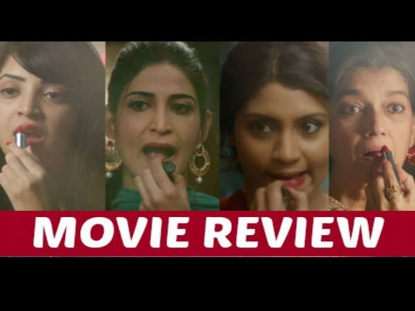 Lipstick Under My Burkha Movie Review: A Shade You Should Wear For Every 'Log Kya Sochengey'!