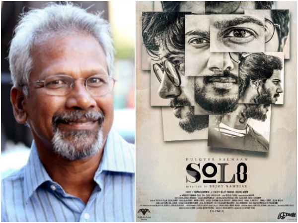 Dulquer Salmaan's Solo: Mani Ratnam Is Looking Forward For The Movie!
