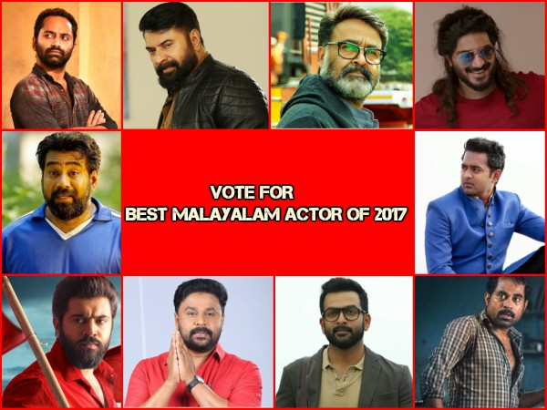 Best Of 2017: Pick Your Choice For The Best Malayalam Actor Of The Year!