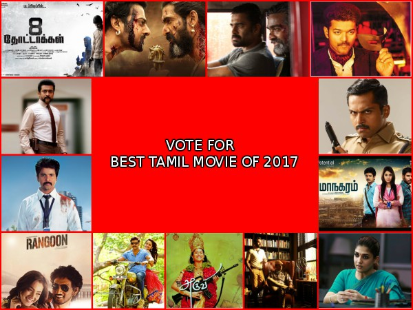 Best Of 2017 Pick Your Choice The Best Tamil Movies 2017