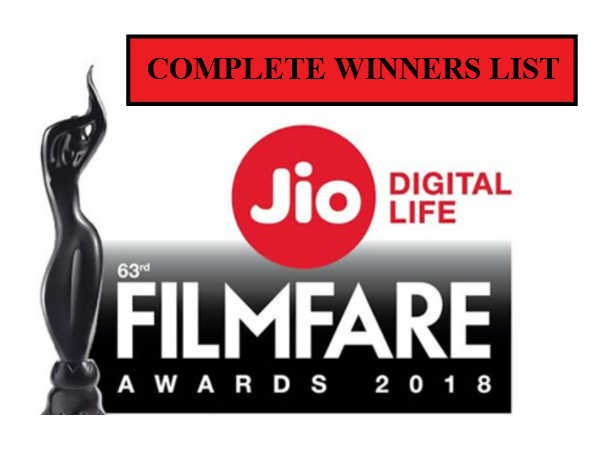 63rd Jio Filmfare Awards 2018: Here's The Complete Winners List!