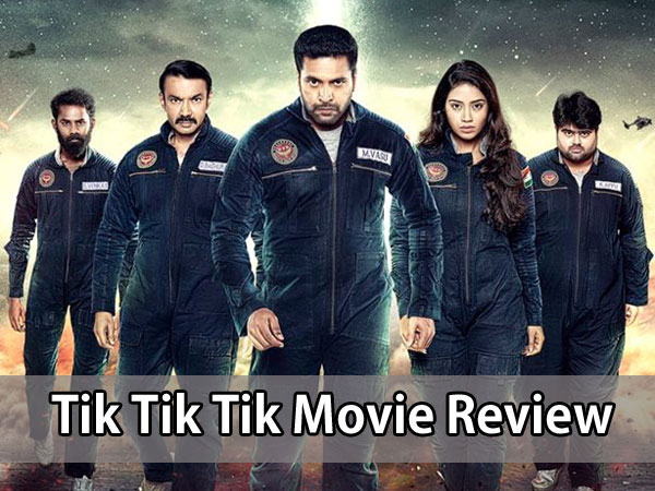 Tik Tik Tik Review: Forgive The Minor Shortcomings & You Are In For An Extravagant Experience!