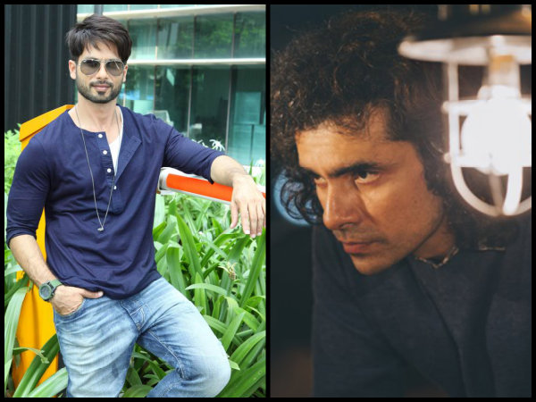 all-not-okay-between-shahid-kapoor-imtiaz-ali-the-director-sounds-miffed-with-the-actor