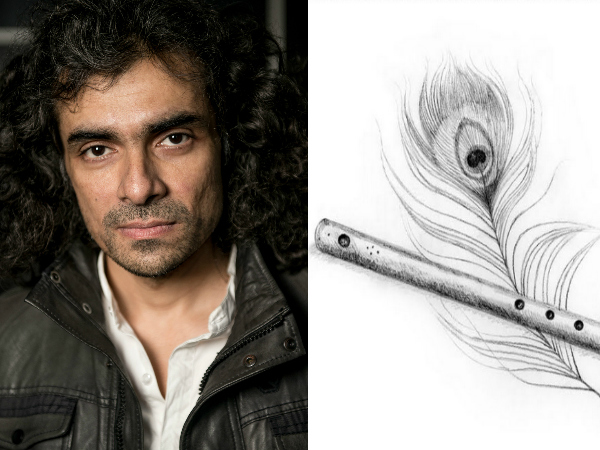 The Film Is Close To Imtiaz Ali's Heart