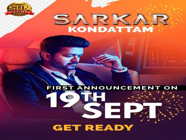 Sarkar First Announcement On September 19 At 11 AM; Will It Be About The Teaser Or Music Album?