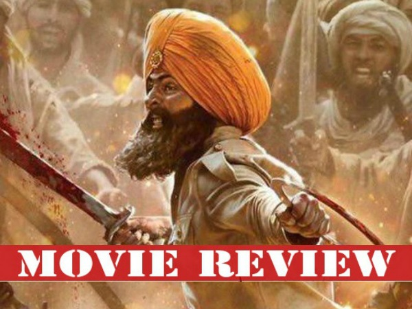 Kesari Movie Review: Akshay Kumar Triumphs As A Braveheart But Is Let Down By Tedious Writing!