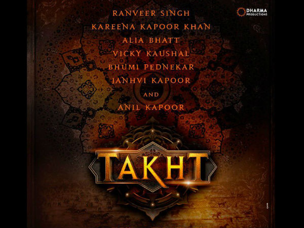 Takht Will Be The K3G Of Mughal Era