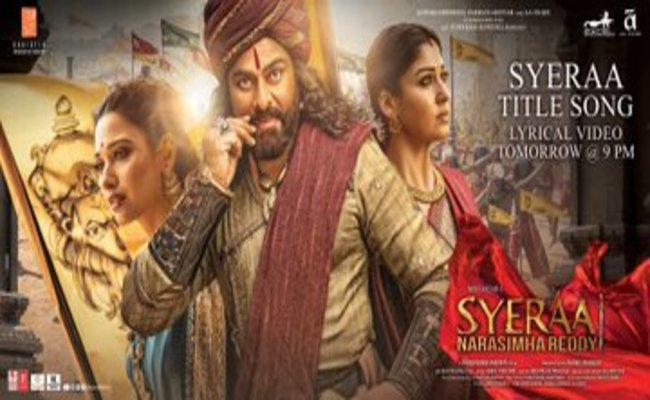 Sye Raa Title Song Lyrical Video To Be Out Tomorrow At 9 PM