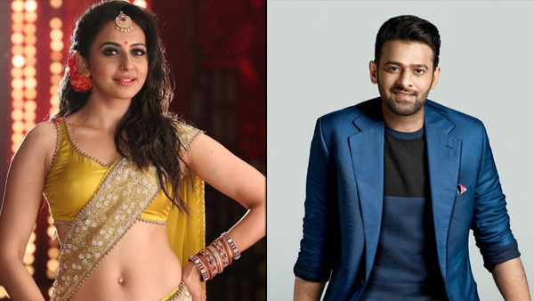 Rakul Preet Refused To Act In This Prabhas Starrer?