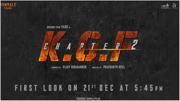 KGF: Chapter 2 First Look To Release On December 21 - Filmibeat
