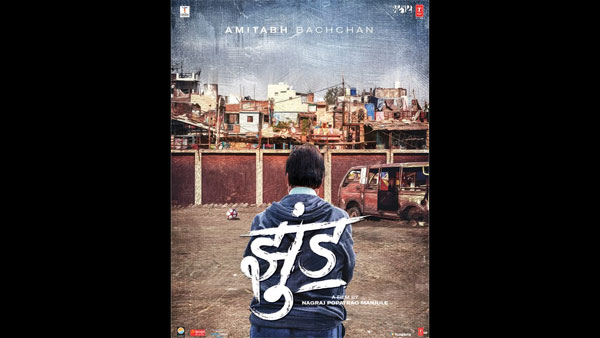 Amitabh Bachchan's Jhund First Look Poster Out!