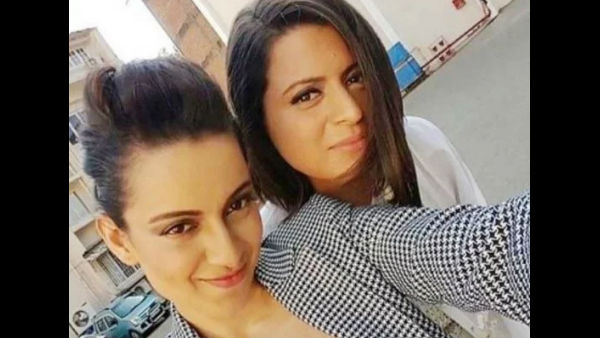 Rangoli Chandel Is Full Of Gratitude To Kangana Ranaut For Helping Her After Acid Attack