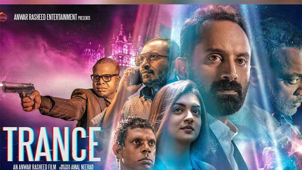 Fahadh's Trance On Amazon Prime, Streaming Comes As A Relief To Movie Buffs During Home Quarantine