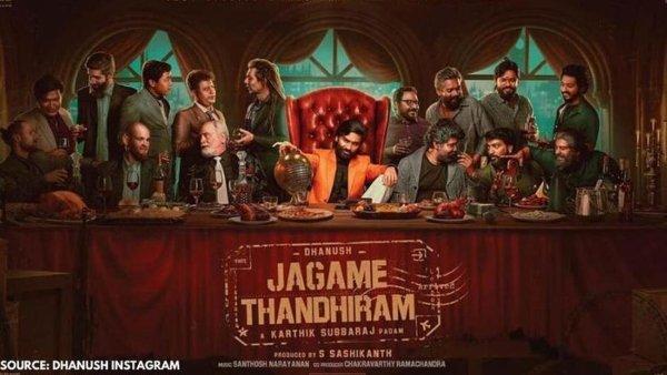 Jagame Thandhiram: The Dhanush-Karthik Subbaraj Project Gets A Release Date?