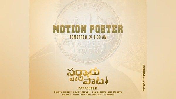 Sarkaaru Vaari Paata Motion Poster To Be Out Today!