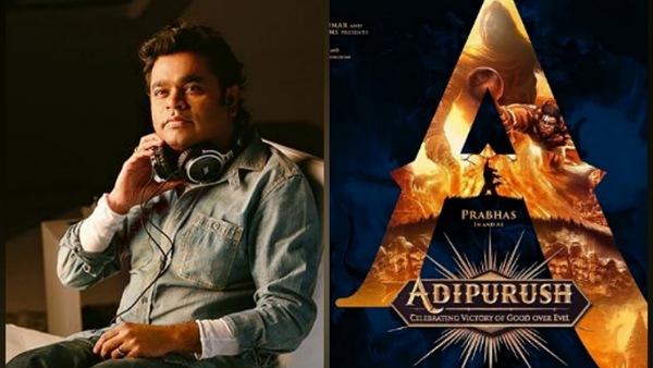 Adipurush: Will AR Rahman Compose Music For Prabhas-Om Raut's Epic Drama Post Masakali Row?